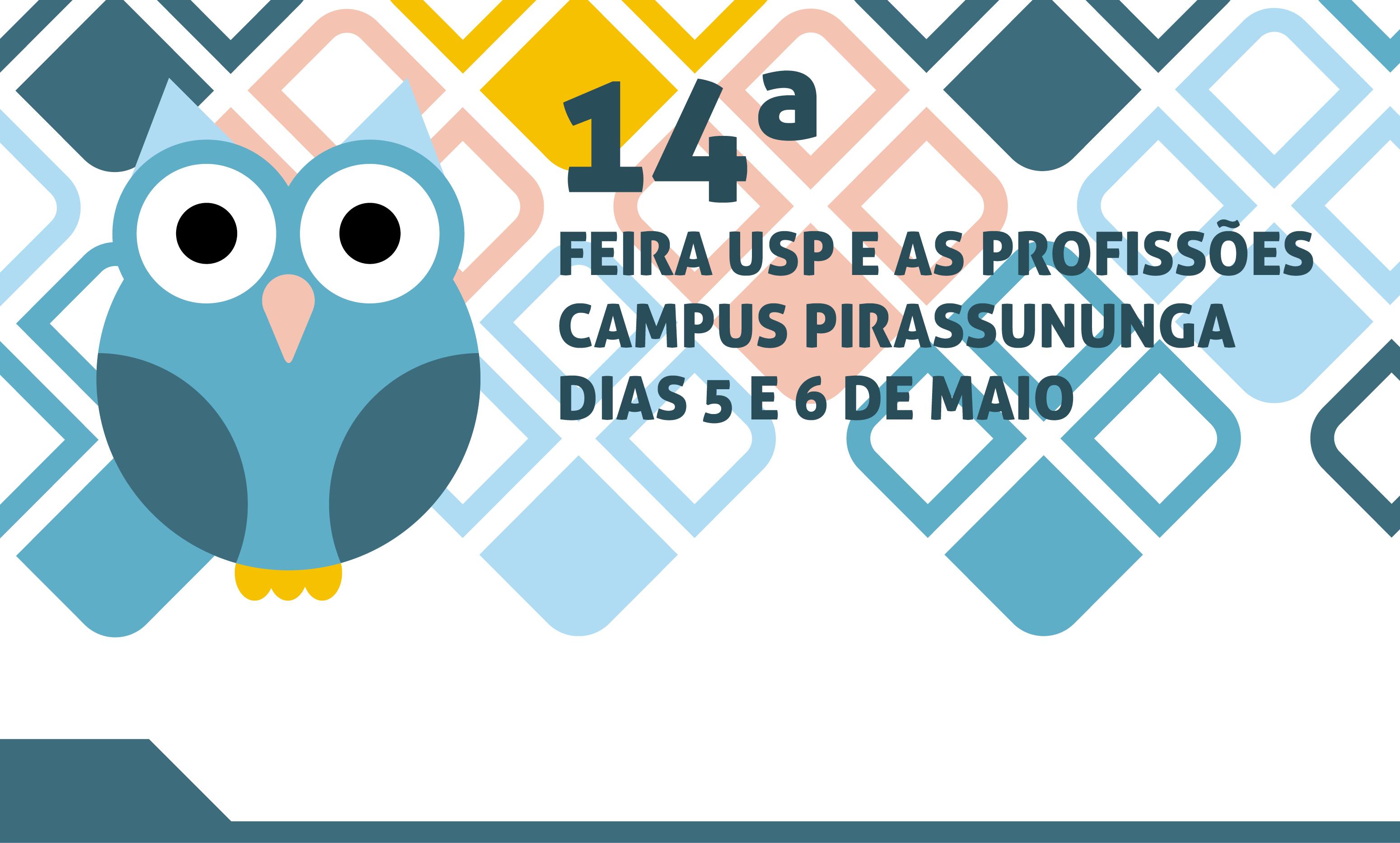 14ª Feira USP e as Profissões – Pirassununga