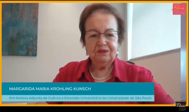 Margarida Maria Krohling Kunsch Pro Reitora Adjunta De Cultura E Extensao Universitaria Da Usp